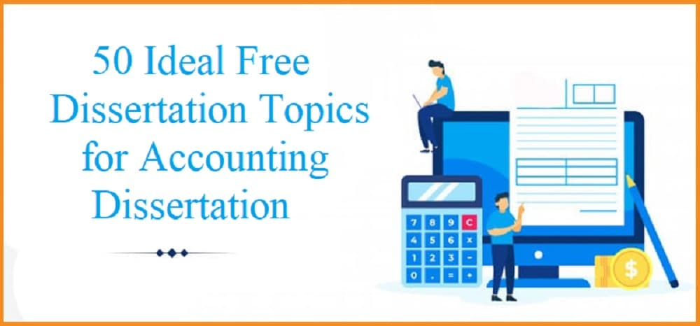 Free Accounting Dissertation Topics