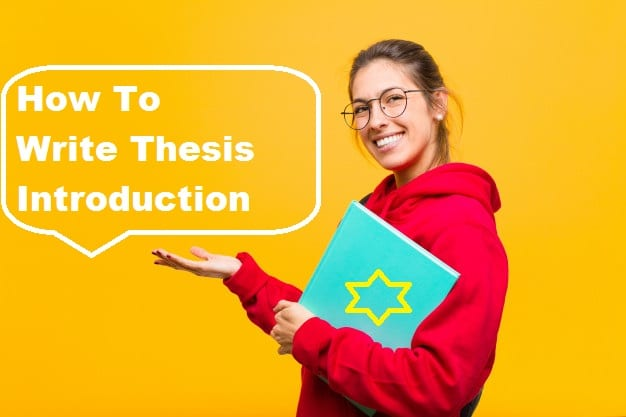 How To Write Thesis Introduction?- PhD Writing